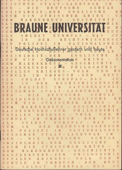 Seeliger, Rolf (zusammengestellt / hrsg,) Braune Universität. Deutsche Hochschullehrer gestern und heute. Dokumentation II.
