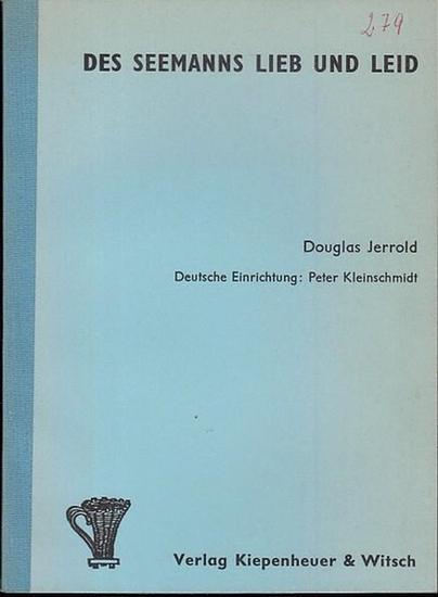 Jerrold, Douglas: Des Seemans Lieb und Leid. Drama in 3 Akten. Deutsch von Kleinschmidt, Peter 0