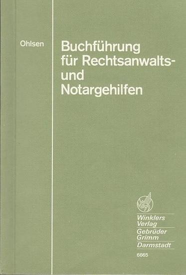 Ohlsen, Peter-Michael: Buchführung für Rechtanwalts- und Notargehilfen.