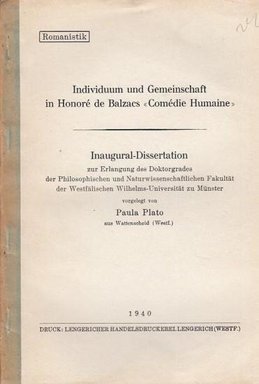 """Balzac, Honore de. - Plato, Paul: Individuum und Gemeinschaft in Honore de Balzacs """"Comedie Humaine"""". Romanistik"""