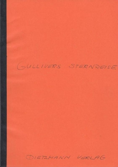 [Lechner, Jiri / Deutsch von Peter Zweigert]: Gullivers Sternenreise. Märchen. 0
