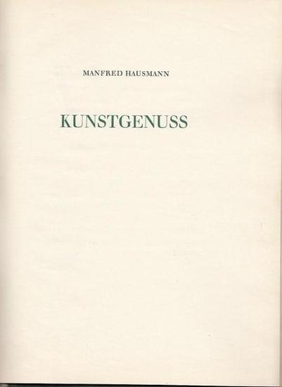 Hausmann, Manfred: Kunstgenuss. 0