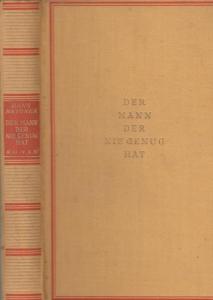 Natonek, Hans: Der Mann der nie genug hat - Roman.