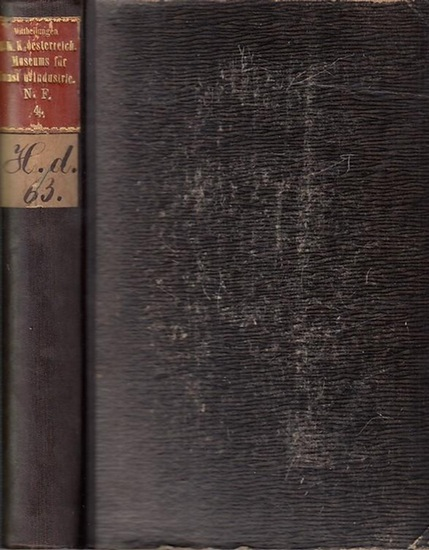 Österreichisches Museum. - Direktion. - Jos. Folnesics und Franz Ritter (Red.). - B. Bucher / H. Swoboda / A. Riegl / Herm. Herdtle / Eduard Chmelarz / J. v. Falke / W. A. Neumann / A. Ilg über Hans Kraut . - und andere: Mittheilungen des K. K. Oesterr... 0