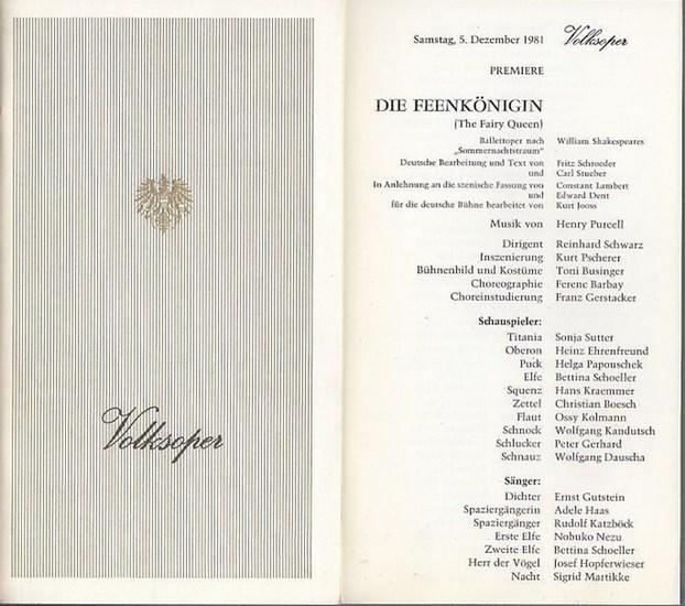 """Purcell, Henry . Volks - Oper Wien. - 1981. Volksoper Wien. Saison (Jahr): 1981. Die Feenkönigin (The Fairy Queen).Ballettoper nach d. """"Sommernachtstraum"""" Shakespeares. Deutsche Bearbeitung : Text v. Fritz Schroeder / Carl Stueber. Für d. Deu... 0"""