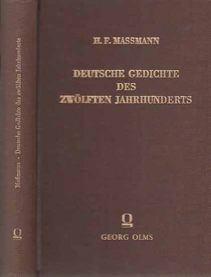 Maßmann, Hans Ferdinand Deutsche Gedichte des zwölften Jahrhunderts und der nächstverwandten Zeit. Zwei Teile in einem Band. 0