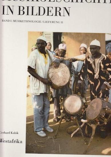 Kubik, Gerhard / Mitarbeit von D.Amagbenyo, W.Bender, Lucy Duran, Veit Erlmann, Artur Simon u.a. Westafrika . Musikgeschichte in Bildern . Band 1 / Lieferung 11, Musikethnologie. 0