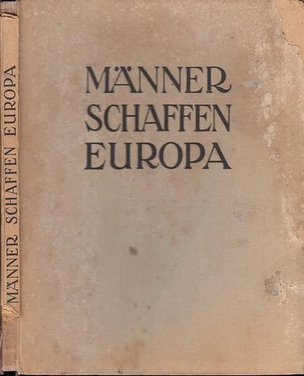 Marcheselli, Orazio u.a.: Männer schaffen Europa. 0