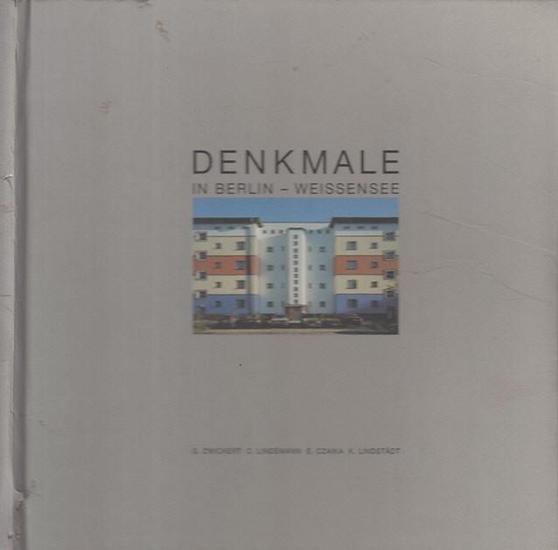 Berlin Weißensee. - Autoren : Christina Lindemann / Elfi Czaika u. a. / Fotografie : Gerhard Zwickert: Denkmale in Berlin - Weissensee.