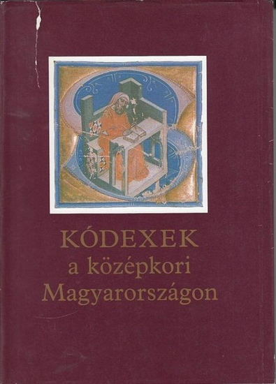 Juhasz, Gyula (Hrsg.): Kodexek a közepkori Magyarorszagon : Kiallitas az orszagos szechenyi könyvtarban : Budapest, Budavari Palota 1985/1986. 0