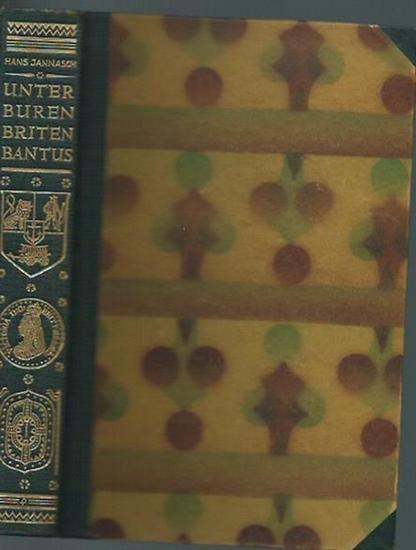 Jannasch, Hans: Unter Buren, Briten, Bantus. 0