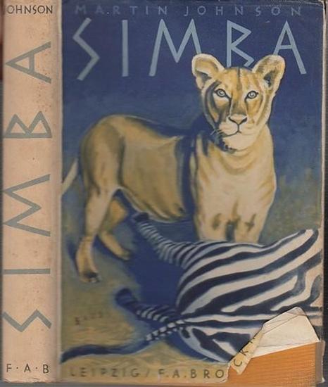 Johnson, Martin: Simba. Filmabenteuer in Afrikas Busch und Steppe. Aus dem Englischen von Ernst Alefeld. 0