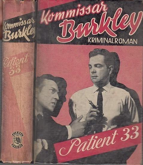 Kommissar Burkley: Patient 33. Kriminalroman. 0