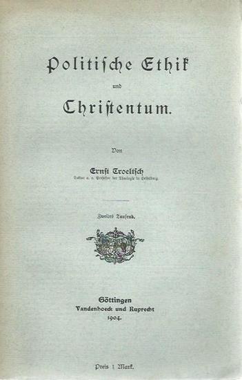 Troeltsch, Ernst: Politische Ethik und Christentum. 0