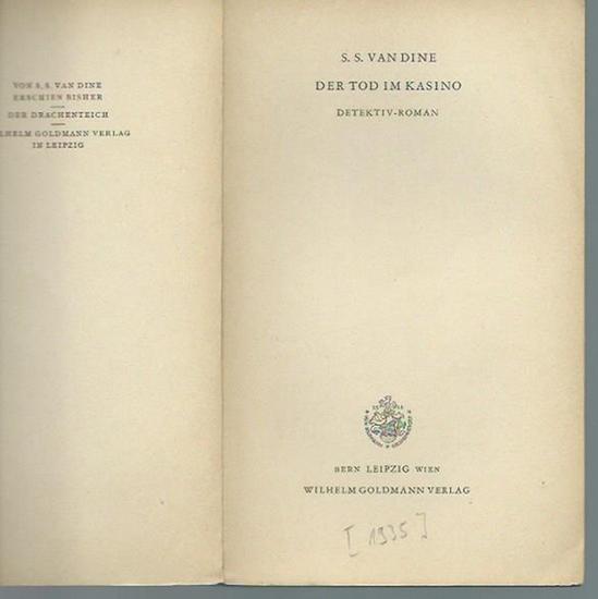 Dine, S. S. van: Der Tod im Kasino. Detektiv-Roman. Deutsch von Hans Herdegen. 0