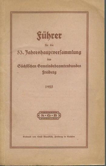 Freiberg. - 53. Jahreshauptversammlung des Sächsischen Gemeindebeamtenbundes Freiberg 1925. 0
