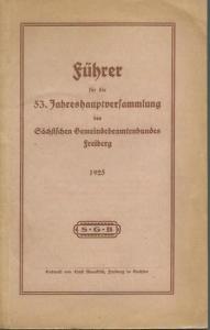 Freiberg. - 53. Jahreshauptversammlung des Sächsischen Gemeindebeamtenbundes Freiberg 1925.
