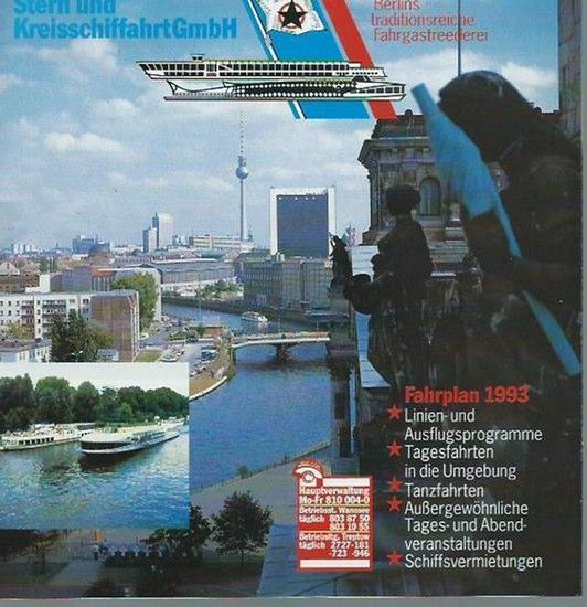 Stern- und Kreisschiffahrt. - Stern- und Kreisschiffahrt GmbH. Berlins traditionsreiche Fahrgastreederei. Fahrplan 1993. 0