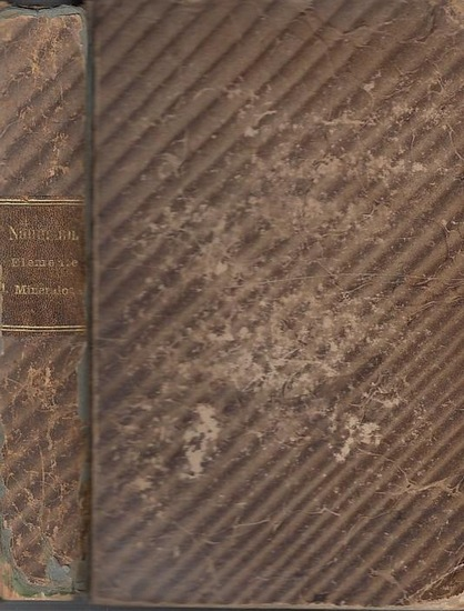 Naumann, Carl Friedrich: Elemente der Mineralogie. Neubearbeitung von Ferdinand Zirkel. 0