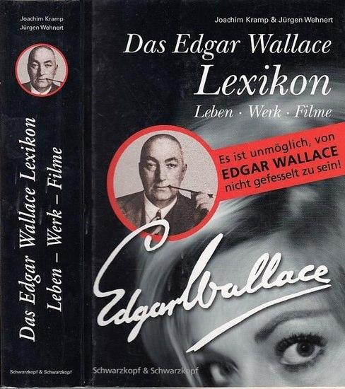 Wallace, Edgar. - Joachim Kramp & Jürgen Wehnert Das Edgar Wallace Lexikon. Leben - Werk - Filme 0