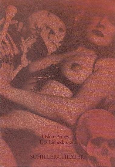 Panizza, Oskar. Schiller-Theater Berlin. Spielzeit 1988 / 1989. Hrsg. Staatliche Schauspielbühnen Berlin. Heft Nr.76 Das Liebeskonzil. Bearbeitung - Inszenierung : Franz Marijnen / Dramaturgie : Knut Boeser/ Musik u.Liedertexte : Konstantin Wecker/ Büh... 0