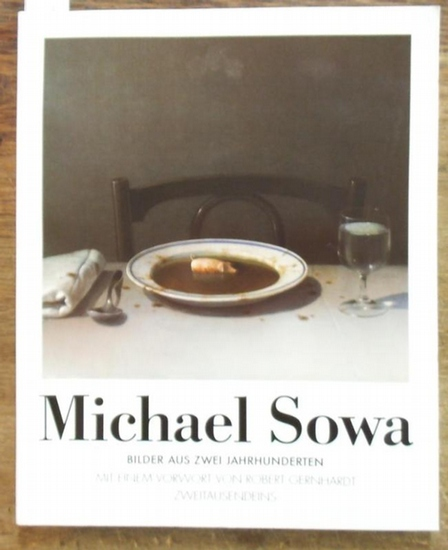 Michael Sowa. - Vorwort von Robert Gernhardt: Michael Sowa - Bilder aus zwei Jahrhunderten. 0