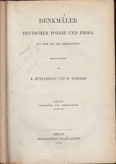 Müllenhoff, K. und Scherer, W. (Hrsg.): Denkmäler Deutscher Poesie und Prosa : Aus dem VIII -XII (8.-12.) Jahrhundert. 0