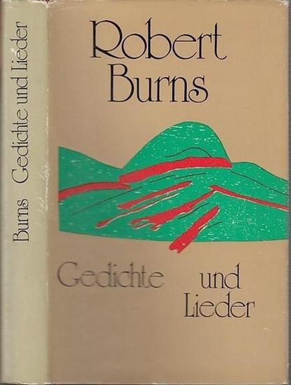Robert Burns / Hrsg. John B. Mitchell /Aus dem Schottischen nachgedichtet von Helmut T.Heinrich Gedichte und Lieder. 0