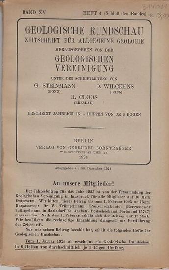 Geologische Rundschau. - Steinmann, G. / H. Cloos / O. Wilckens (Schriftleitung). - Otto Wilckens / Friedrich Nölke / H. von Ihering / R. Sokol: Geologische Rundschau. Zeitschrift für allgemeine Geologie. Band XV, Heft 4. 1924. Herausgegeben von der Ge... 0
