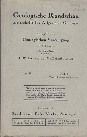 Geologische Rundschau. - H. Cloos / O. Wilckens / S. v. Bubnoff (Hauptred.). - H. Cloos / W. Kuhn / A. Rittmann / Karl F. Chudoba / Josef Frechen / Hamit N. Pamir / Ihsan Ketin / E. Kraus / Max Richter / Hannfrit Putzer / H. Gerth / Otto Wittmann / Georg  0