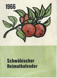 Götz, Karl (Herausgeber): Schwäbischer Heimatkalender 1966. Jahrgang 77.