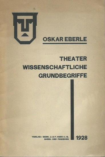 Eberle, Oskar: Theaterwissenschaftliche Grundbegriffe. Sonderdruck aus dem 1. Jahrbuch der Gesellschaft für innerschweizerische Theaterkultur.