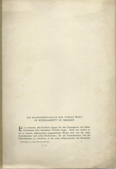 Sponsel, J.-L.: Die Bildnismedaillen des Tobias Wolf im Münzkabinett zu Dresden. Mitteilungen aus den Sächs. Kunstsammlungen [1910].