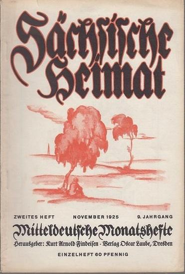 Sächsische Heimat - Findeisen, Kurt Arnold (Hrsg.) - Walter Becker / Anna Grigorjewna Dostojewski / G.W. Preußer / Gerhard Platz / Hans Christoph Kaergel / Ernst Klotz / A.Reichold / Kurt Melzer / Franz Rösler / R. Mielsch (Autoren): Sächsische Heimat ...