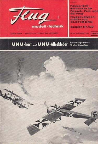Flug + Modelltechnik - Alfred Ledertheil (Hrsg.), Kurt Nickel, Heinz Ongsieck u.a. (Red.): Flug + modell-technik. XII. Jahrgang 1964, Heft 7, Juli / August 1964. Folge 102.