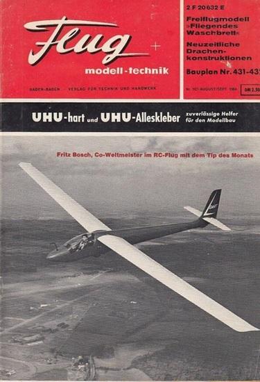 Flug + Modelltechnik - Alfred Ledertheil (Hrsg.), Kurt Nickel, Heinz Ongsieck u.a. (Red.): Flug + modell-technik. XII. Jahrgang 1964, Heft 8, August / September 1964. Folge 103.