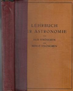 Strömgren, Elis / Bengt Strömgren: Lehrbuch der Astronomie.