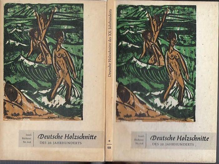 Göpel, Erhard (Herausgeber): Insel-Bücherei Nr. 606. Deutsche Holzschnitte des XX. Jahrhunderts. Mit Geleitwort, ausgewählt und herausgegeben von Erhard Göpel.