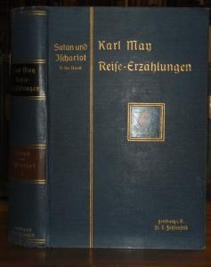 May, Karl. - Claus Bergen (Illustr.): Satan und Ischariot - 1. Band. Illustrierte Reiseerzählungen (= Karl Mays illustrierte Reiseerzählungen, Band XXI ).