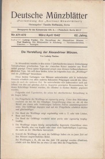 """Münzblätter, Deutsche - Tassilo Hoffmann (Hrsg.) - Ludwig Fischer / Paul Bamberg (Autoren): Deutsche Münzblätter. 62. Jahrgang - Nr. 471/472 - März/April 1942. (Fortsetzung der """"Berliner Münzblätter""""). Herausgeber Tassilo Hoffmann, Berlin. - ..."""