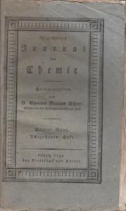 Chemie, Allgemeines Journal der - Scherer, D. Alexander Nicolaus (Hrsg.) - Adam Wilhelm Hauch / L. Brugnatelli / Sage / Vauquelin / William Henry / Bürger Guyton / Bürger Welter (Autoren): Allgemeines Journal der Chemie Band III, Heft 18, 1799. (des zw...