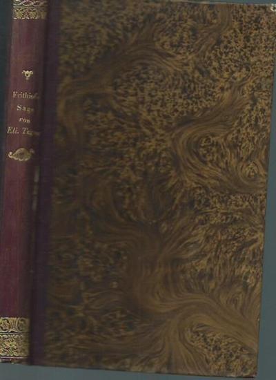 Tegner, Esaias: Die Frithiofs-Sage. Aus dem Schwedischen übersetzt von Amalie von Helvig, geborene Freiin von Imhoff.