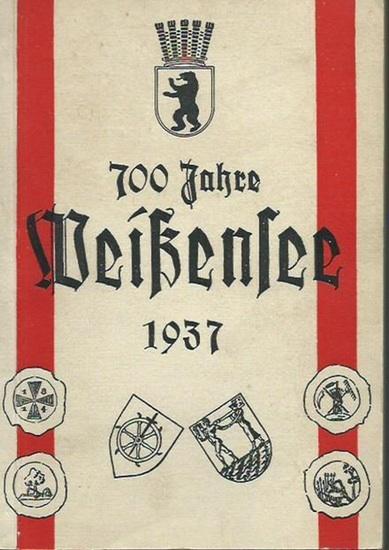 Berlin Weißensee. - H. Ahrend, G. Atzlenbach, M. Bellach, G. Berg, B. H. Bürgel, K. Dieterich, F. G. Harnisch u.a.: Festschrift 700 Jahre Weißensee 1937. Herausgegeben von der Bezirksverwaltung Weißensee. Ausgabe A.