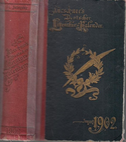 Kürschner LiteraturKalender. - Joseph Kürschner (Hrsg.): Deutscher Literatur ( Litteratur ) - Kalender auf das Jahr 1902. Hrsg. von Joseph Kürschner. Vierundzwanzigster (24.) Jahrgang.