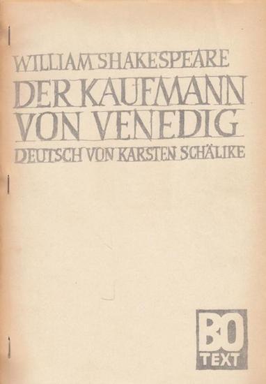 Shakespeare, William . Der Kaufmann von Venedig. BO Text. Deutsch von Schälike, Karsten.