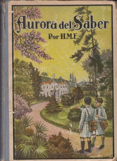 H.M.E.: Aurora des Saber : Libro primero.