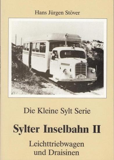 Stöver, Hans Jürgen: Sylter Inselbahn. Band II (von 4): Leichttriebwagen und Draisinen (= Die kleine Sylt Serie).