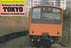 Tokyo. - Railways. - Frank Stenvall (ed.): Railways in Greater Tokyo. Bahnen im Großraum. Les chemins de fer du 'grand Tokyo.' Dreisprachig / trilingual / trilingue: englisch, deutsch und französisch. German, english and french. Anglais, alle...