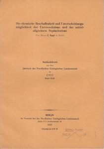 Gagel, G.: Die chemische Beschaffenheit und Unterscheidungsmöglichkeit der Untereocäntone und der mittelologocänen Septarientone. (Sonderabdruck aus dem Jahrbuch der Preußischen Geologischen Landesanstalt für 1922, Band XLIII).