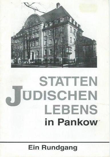 Berlin-Pankow. - Inge Lammel: Stätten Jüdischen Lebens in Pankow. Ein Rundgang. Herausgeber: Bund der Antifaschisten Berlin-Pankow e.V., 1997.